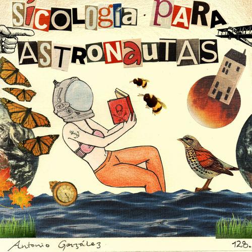 Antonio gonzález - Sicología para astronautas