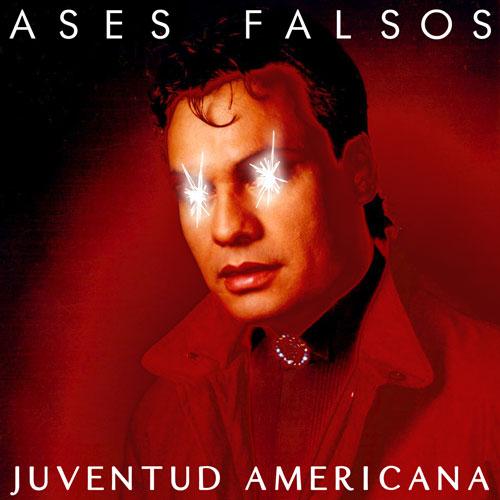 Ases Falsos - JUVENTUD AMERICANA