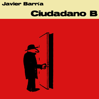 Javier Barria - Ciudadano B