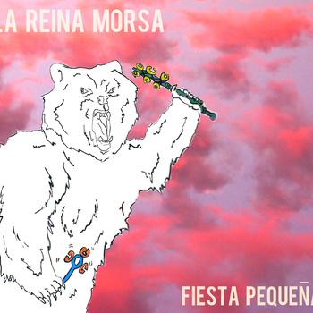 La Reina Morsa - Fiesta Pequeña (EP)