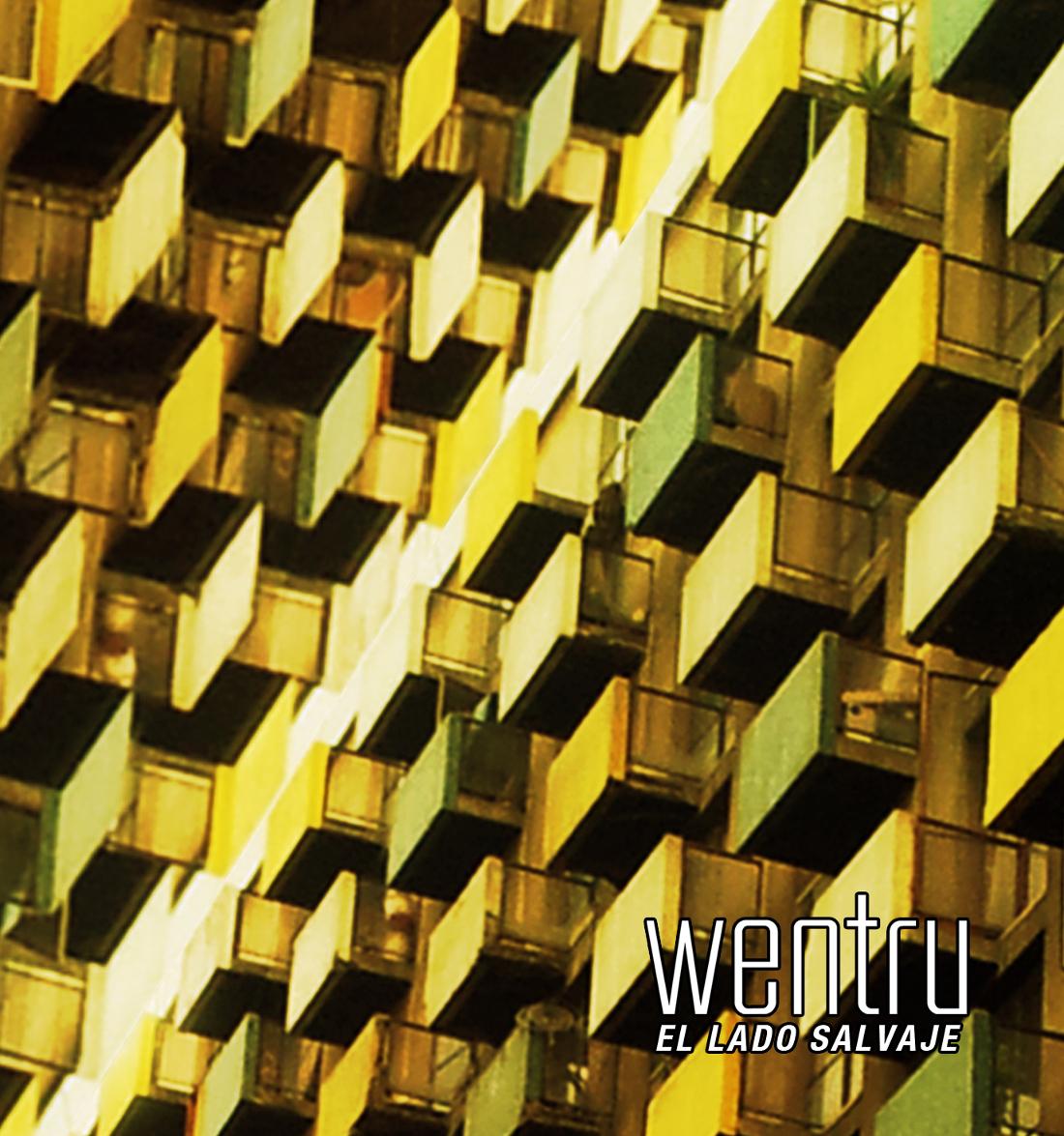Wentru - El Lado Salvaje Ep