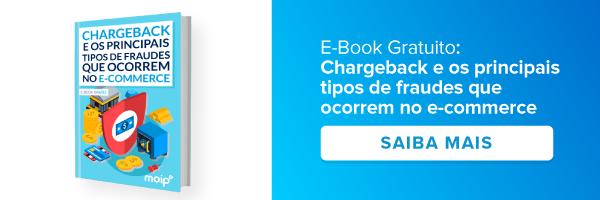 E-book: Chargeback e os principais tipos de fraudes que ocorrem no e-commerce