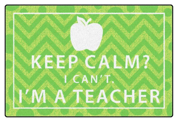 fe358-08a-keep-calm-i-cant-im-a-teacher-green-2-x-3