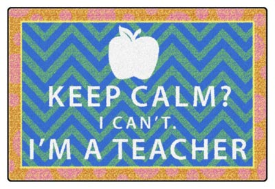 fe356-22a-keep-calm-i-cant-im-a-teacher-orangeblue-4-x-6