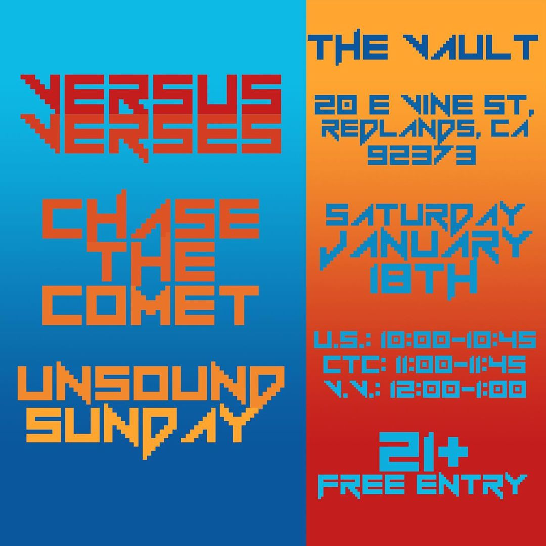 Chase the Comet, Unsound Sunday, Versus Verses