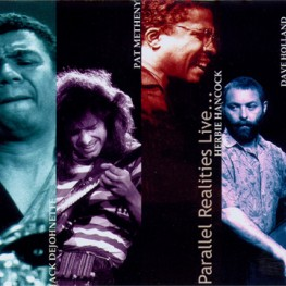 Jack DeJohnette - Pat Metheny - Herbie Hancock - Dave Holland
