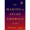 The making of asian america cover by erika lee