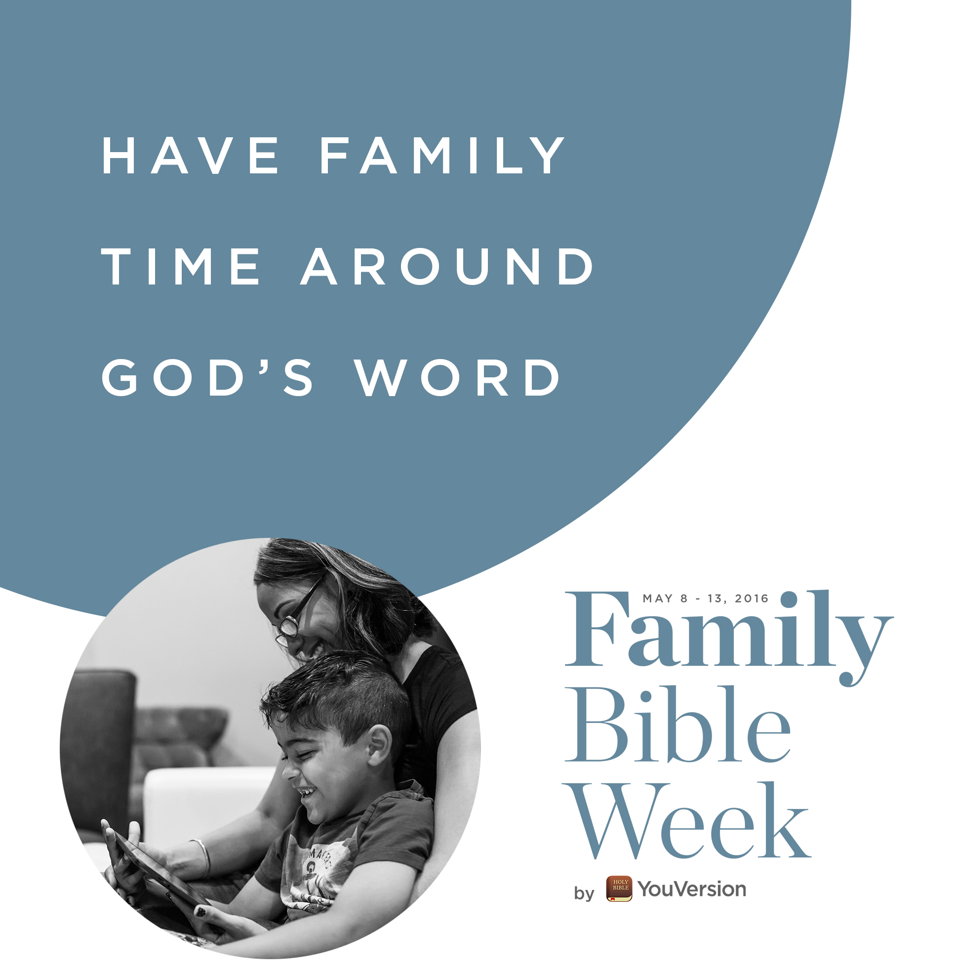 Family Bible Week: Have family time around God's word