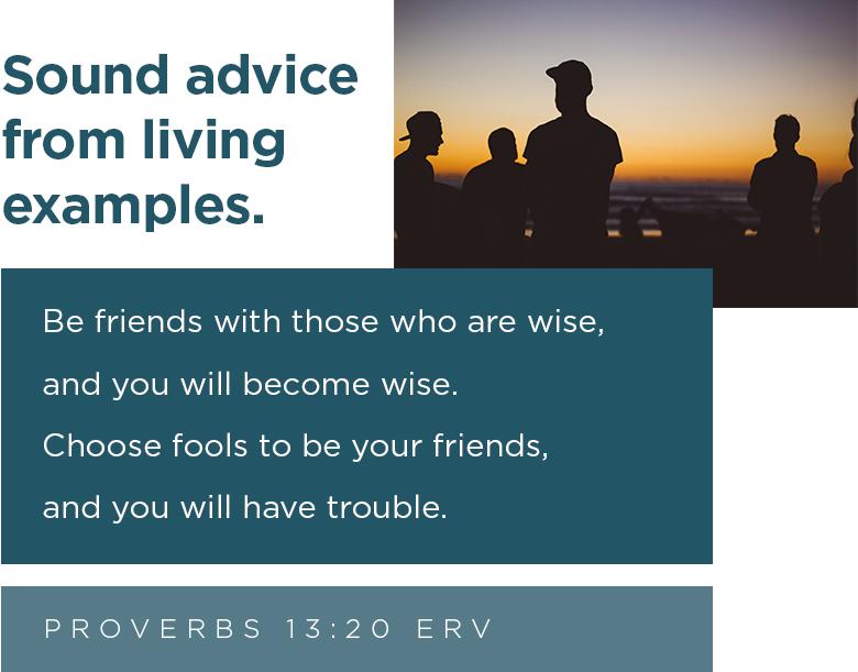 Proverbs 13:20 ERV