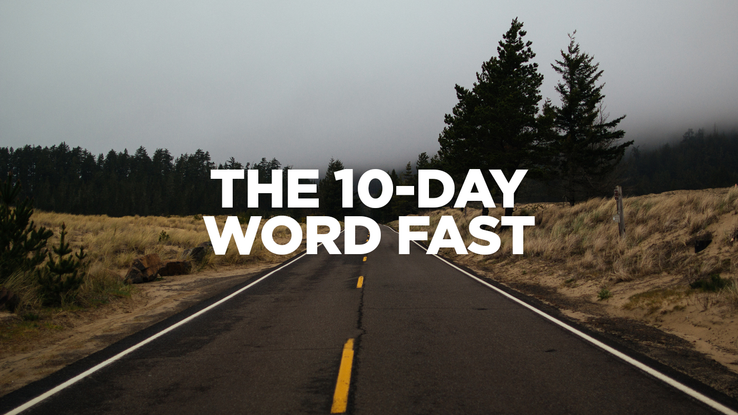 The Ten-Day Word Fast