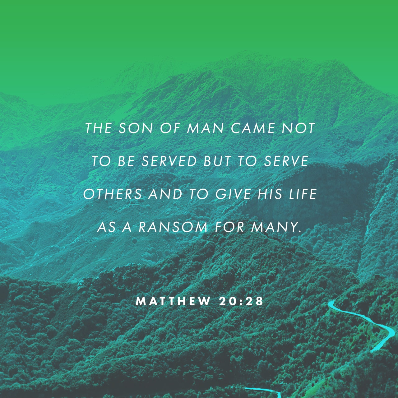 Verse Image: Matthew 20:28, New Living Translation