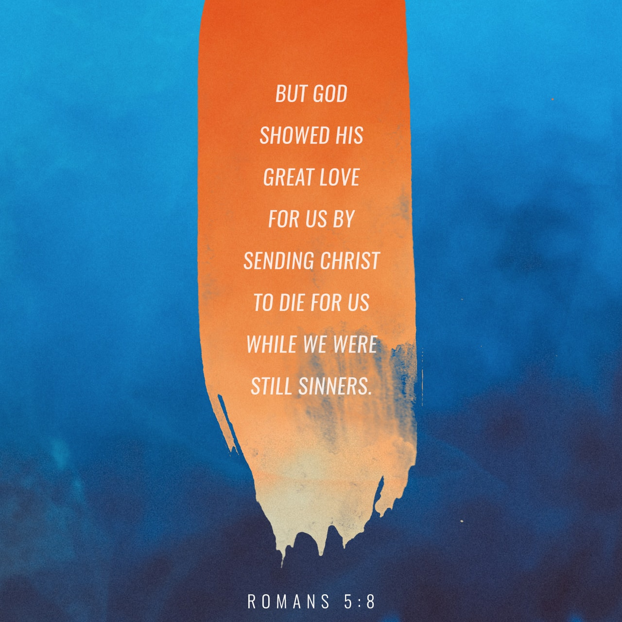 Verse Image: Romans 5:8, New Living Translation