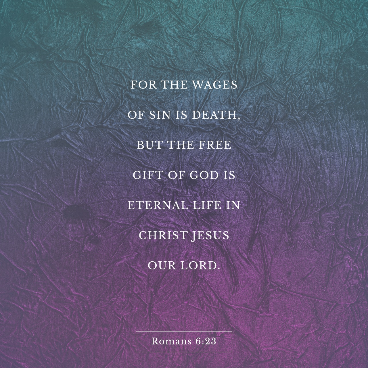 Verse Image: Romans 6:23, English Standard Version