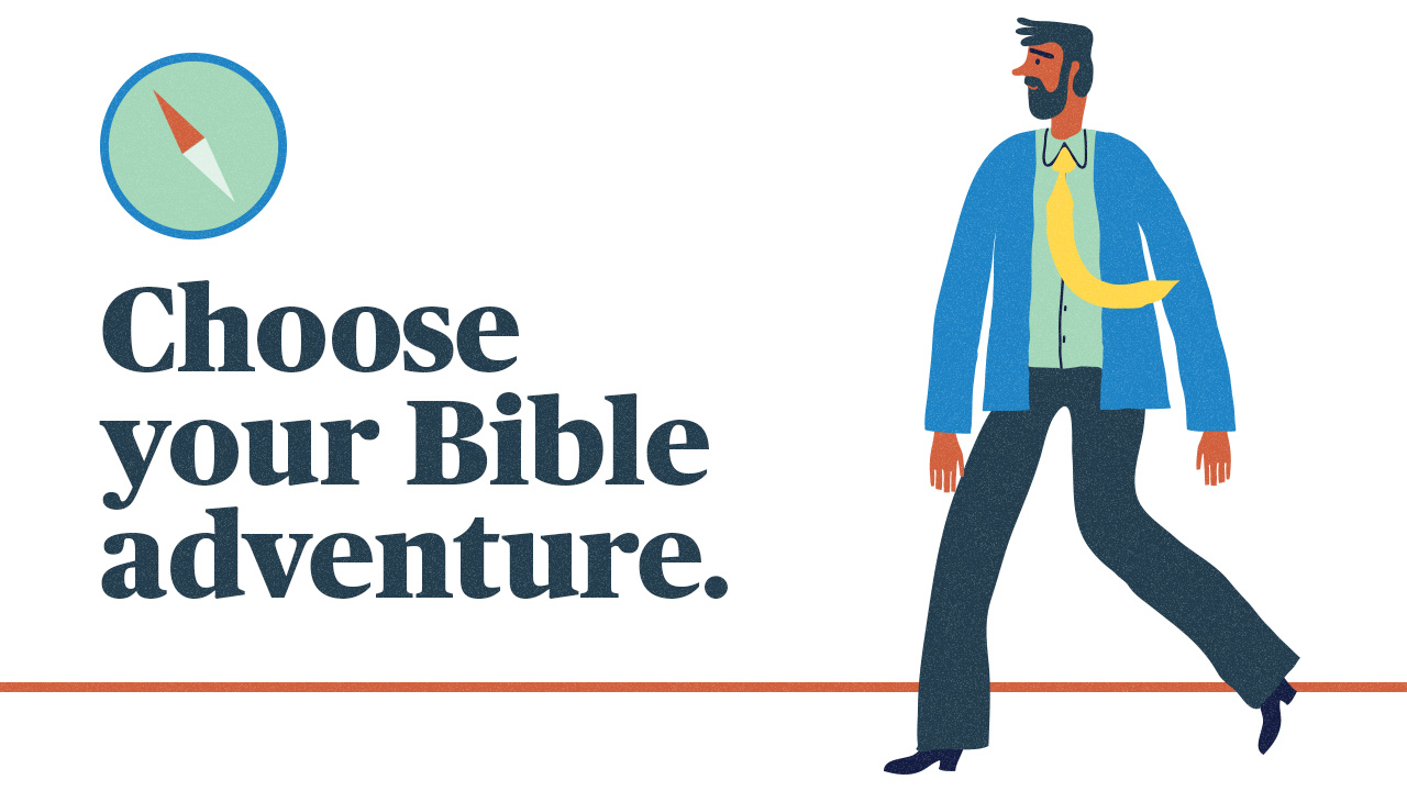 Choose your Bible adventure