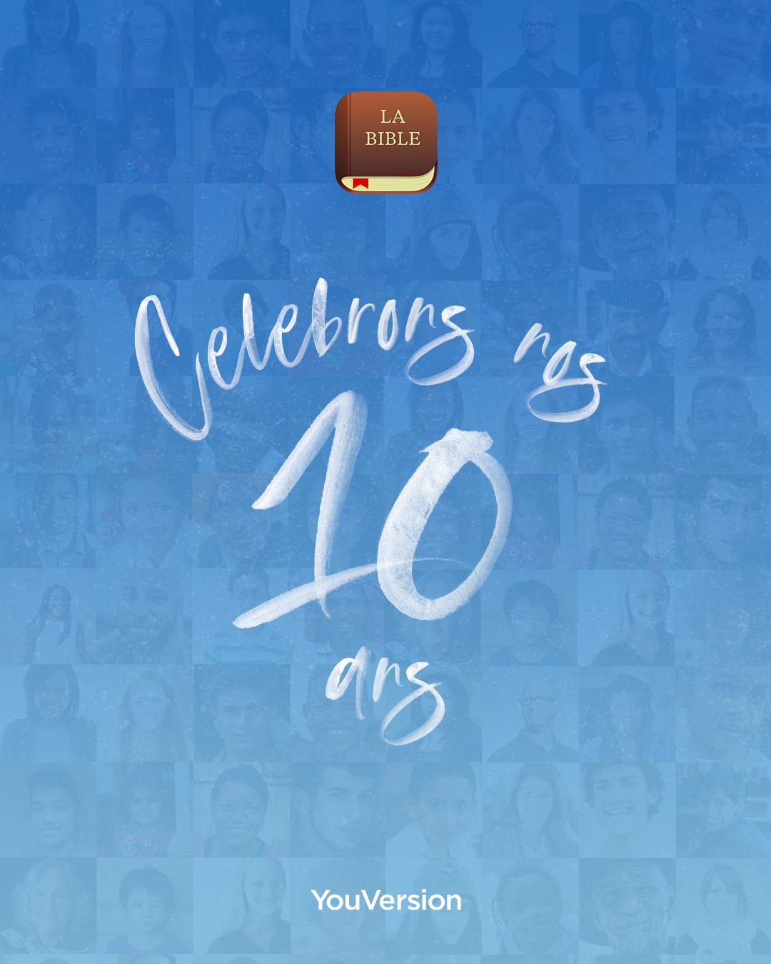 Célébration des 10 ans de la Bible App
