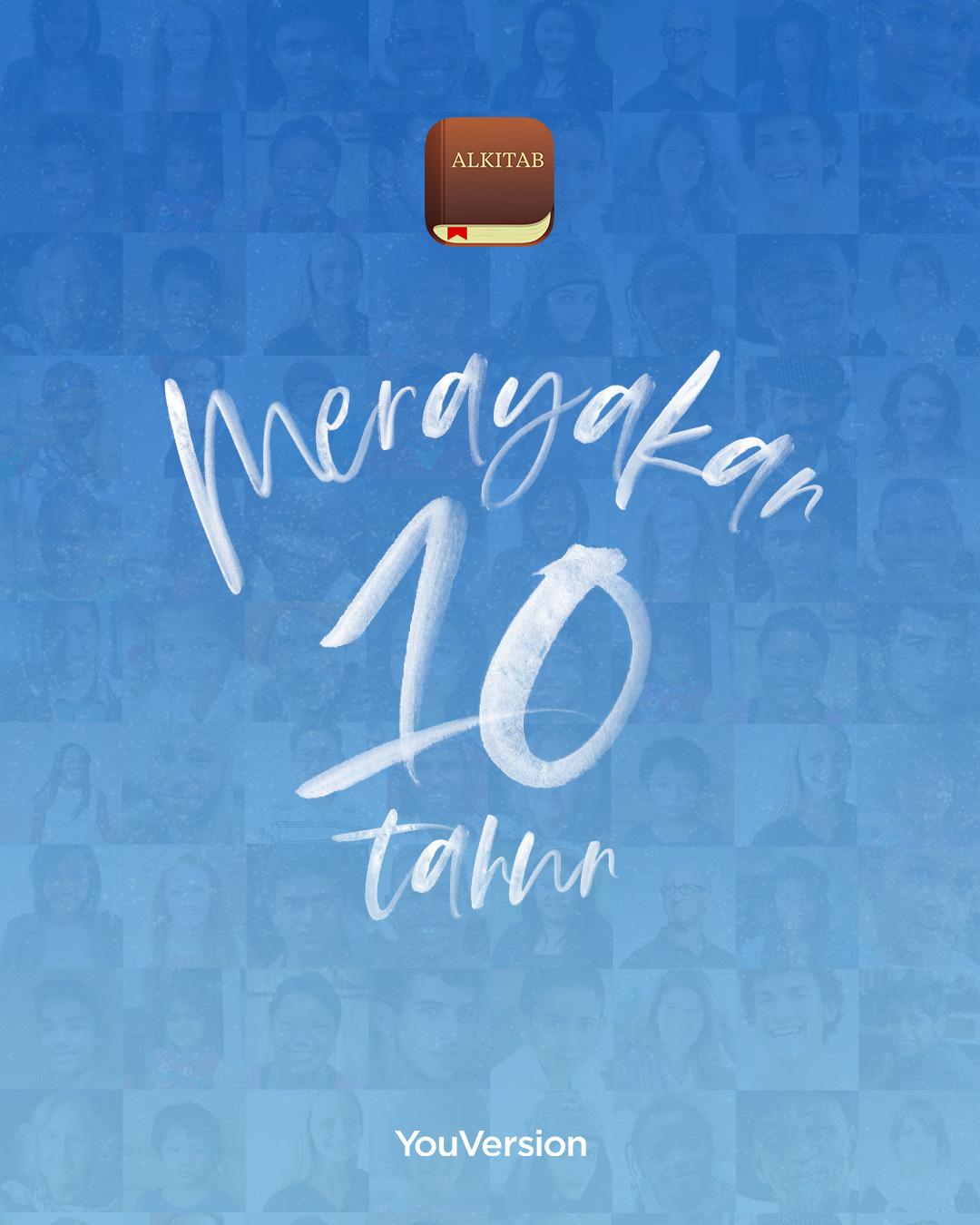 Merayakan 10 Tahun Aplikasi Alkitab