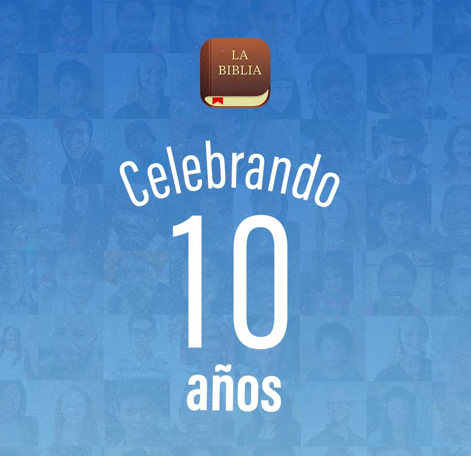 La Biblia App cumple 10 años
