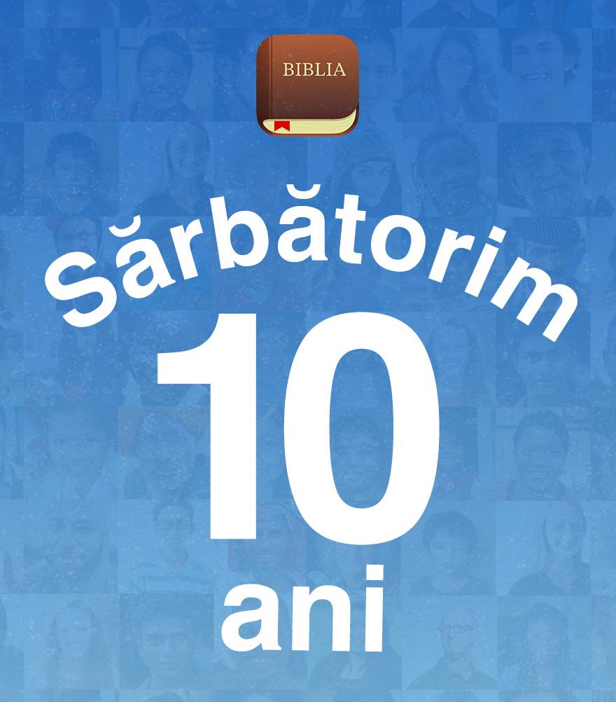 Aplicația Biblia împlinește 10 ani