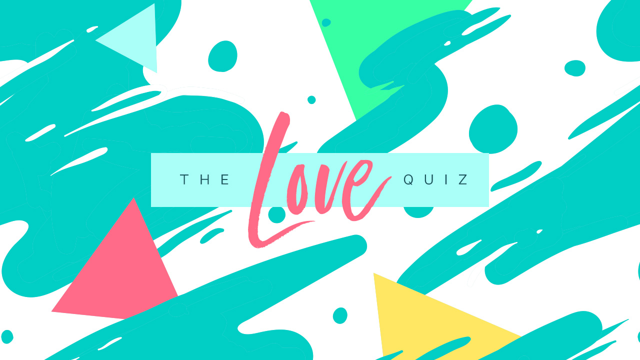 The Love Quiz