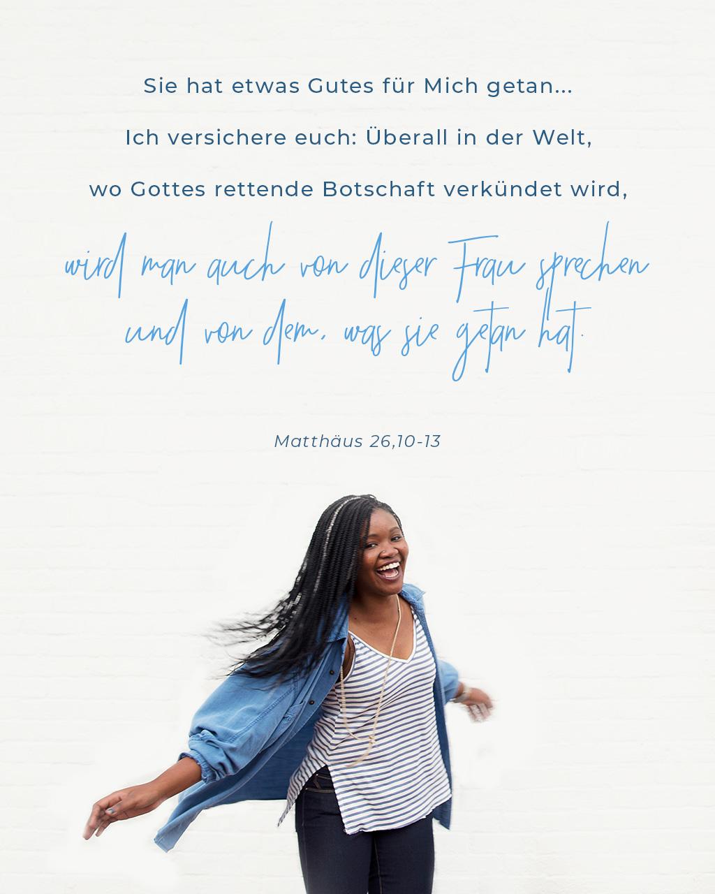Versbild von Matthäus 26,10-13