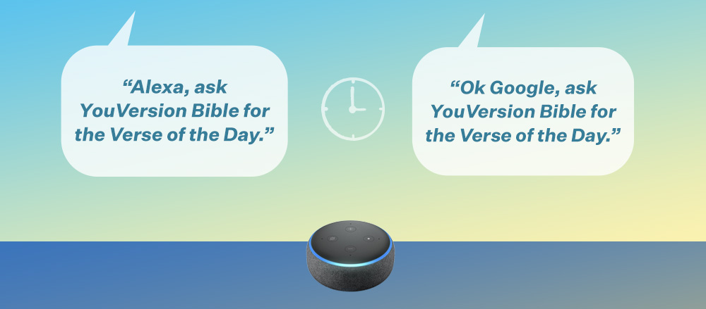 Alexa/Ok Google, ask YouVersion Bible for the Verse of the Day