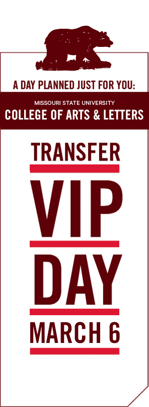 Missouri State University: College of Arts & Letters Transfer VIP Day Registration