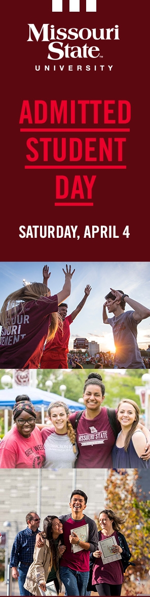 Missouri State University Admitted Student Day Saturday, April 4