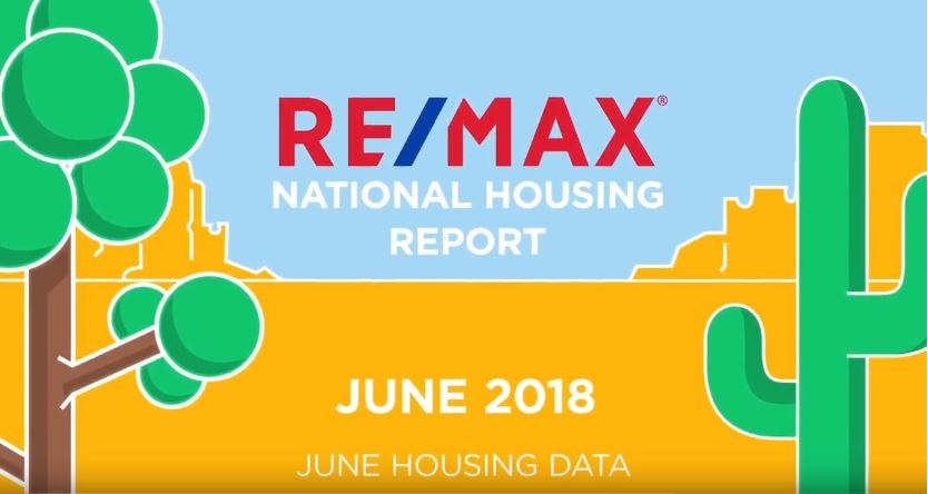 June 2018 RE/MAX National Housing Report