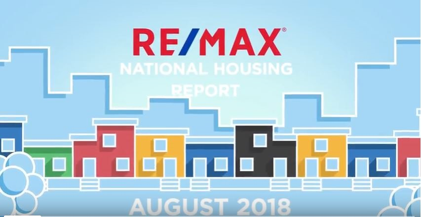 RE/MAX National Housing Report for August 2018
