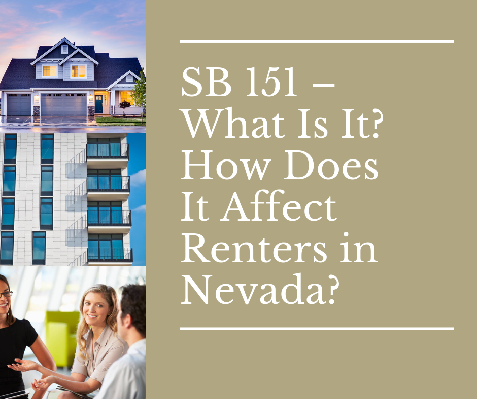 SB 151 – What Is It? How Does It Affect Renters in Nevada?