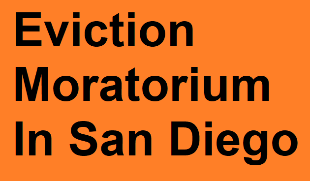 Eviction Moratorium San Diego – Learn More About How Renters Are Protected During Coronavirus