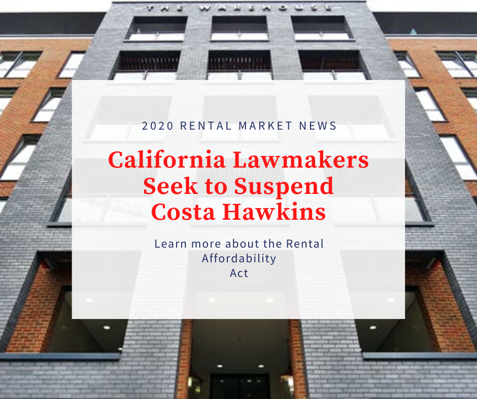 California Lawmakers Seek to Suspend Costa Hawkins