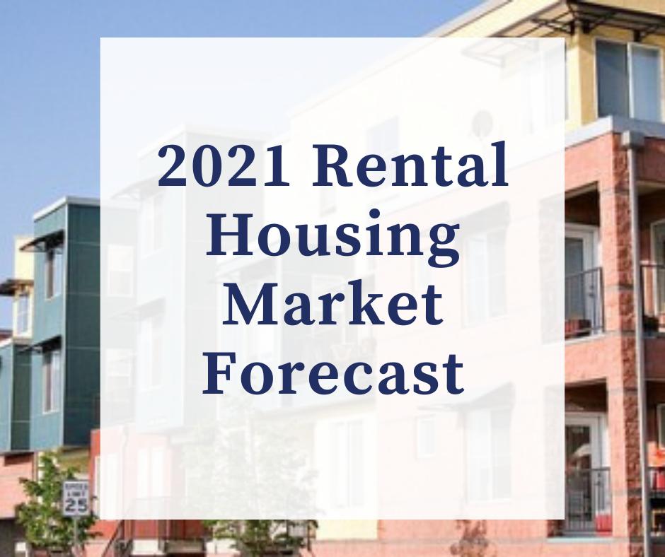 2021 Rental Housing Market Forecast