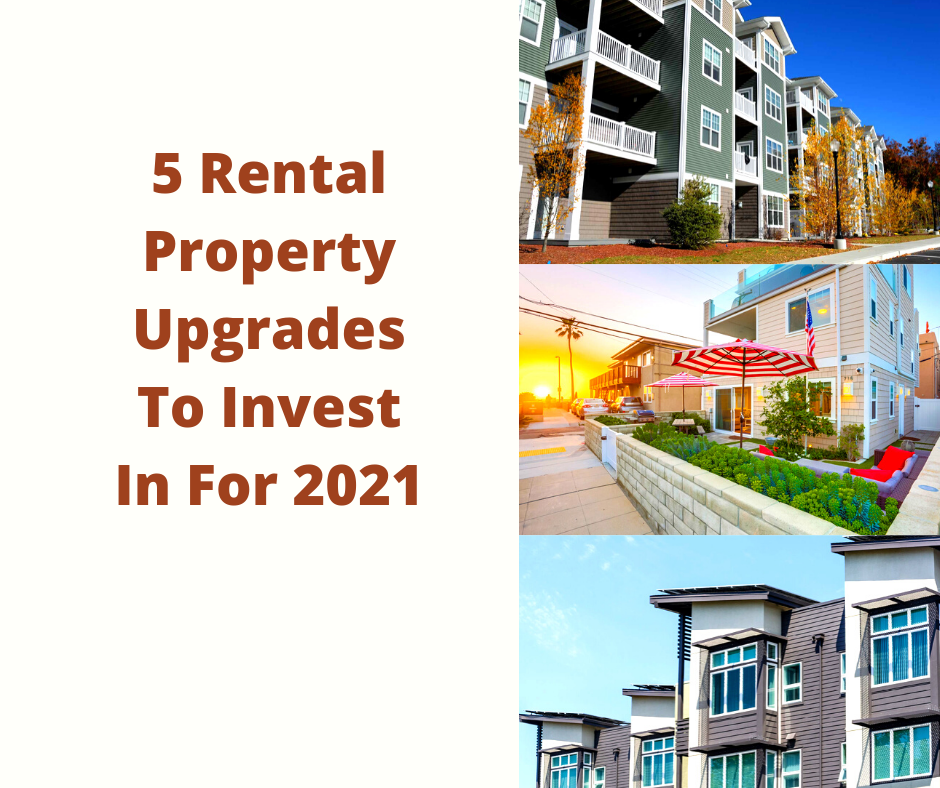 5 Rental Property Upgrades To Invest In For 2021