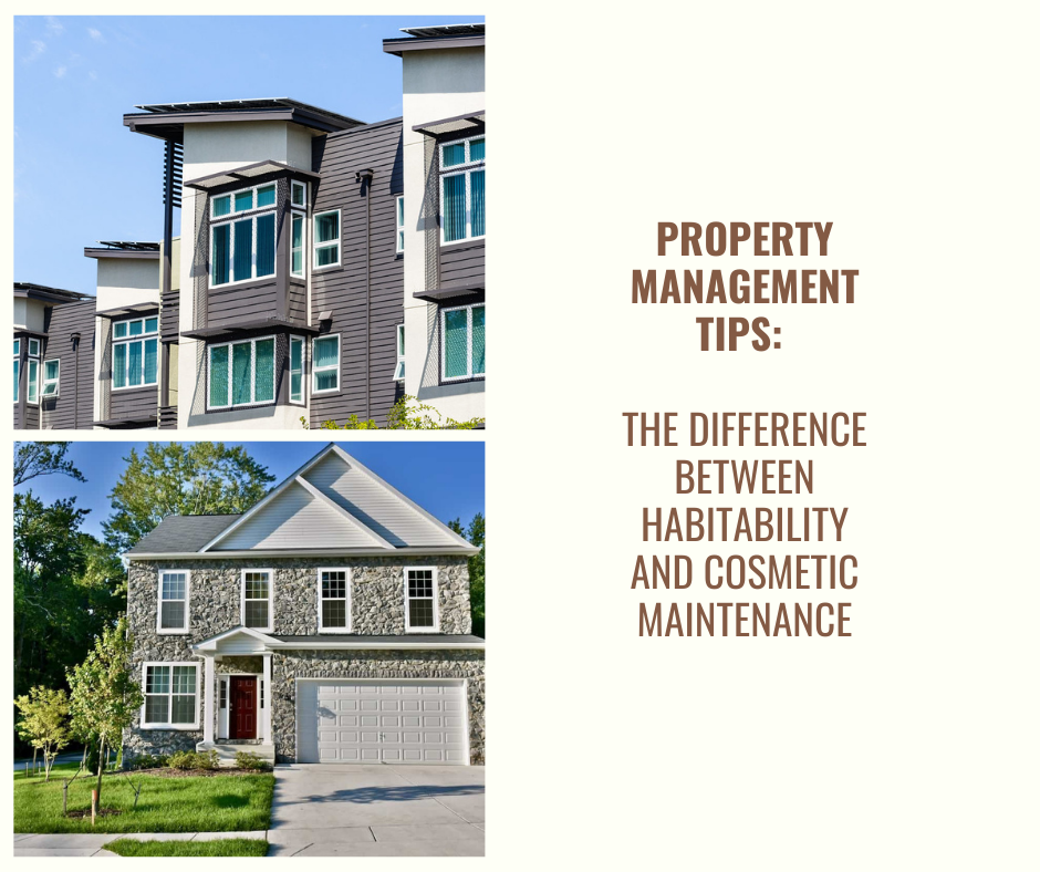 Property Management Tips: The Difference Between Habitability and Cosmetic Maintenance