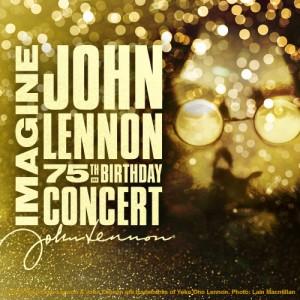 Imagine John Lennon 75th Birthday Concert Blackbird Presents
