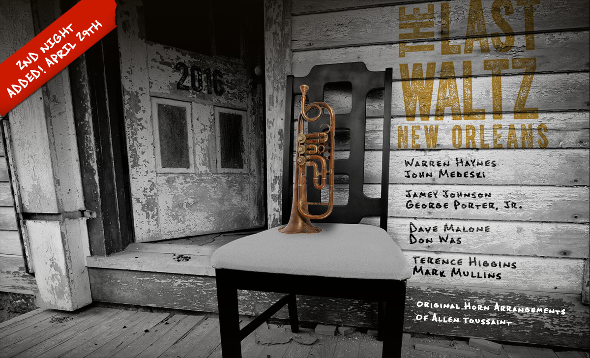 Last Waltz New Orleans