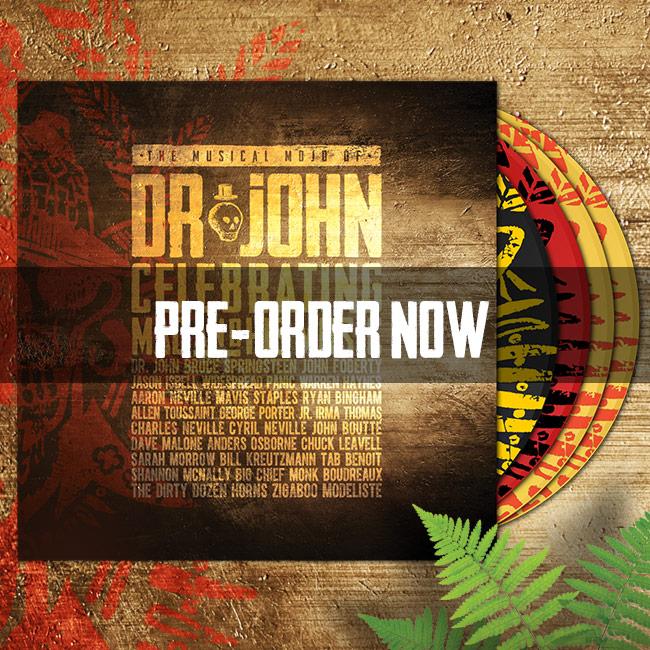 The Musical Mojo of Dr. John Pre-Order