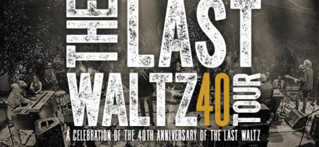 Last Waltz 40 Tour