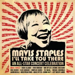 Mavis Staples I'll Take You There