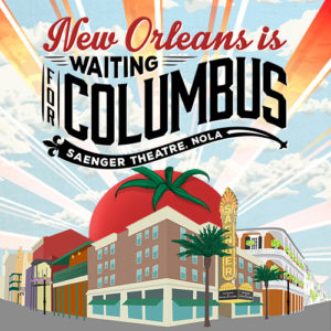 New Orleans Is Waiting For Columbus  May 6th, 2017 NOLA