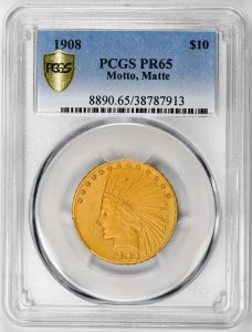 1908 $10 Proof Gold PCGS PR65 Certified US Rare Coin