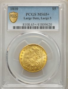 1810 $5 Half Eagle Large Date, Large 5, BD-4, R.2, in PCGS MS65+