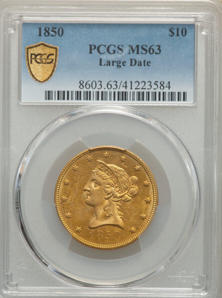 1850 $10 Large Date Liberty Head Type 2 No Motto PCGS MS63