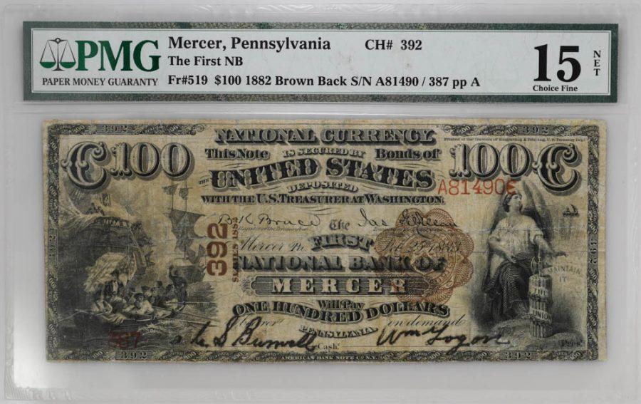 1882 $100 Brown Back, Mercer, Pennsylvania The First NB CH#392 Fr#519 PMG Choice Fine 15 NET