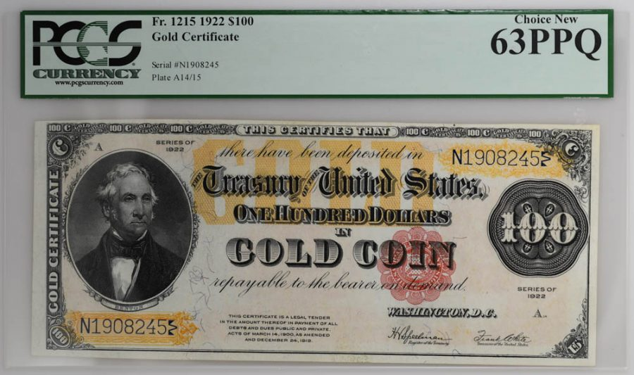 1922 $100 Gold Certificate Fr#1215 PCGS Currency Choice New 63PPQ