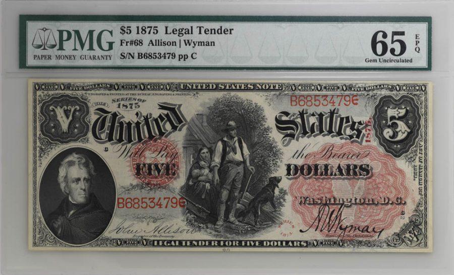 1875 $5 Legal Tender Fr#68 PMG GEM UNCIRCULATED 65 EPQ Banknote