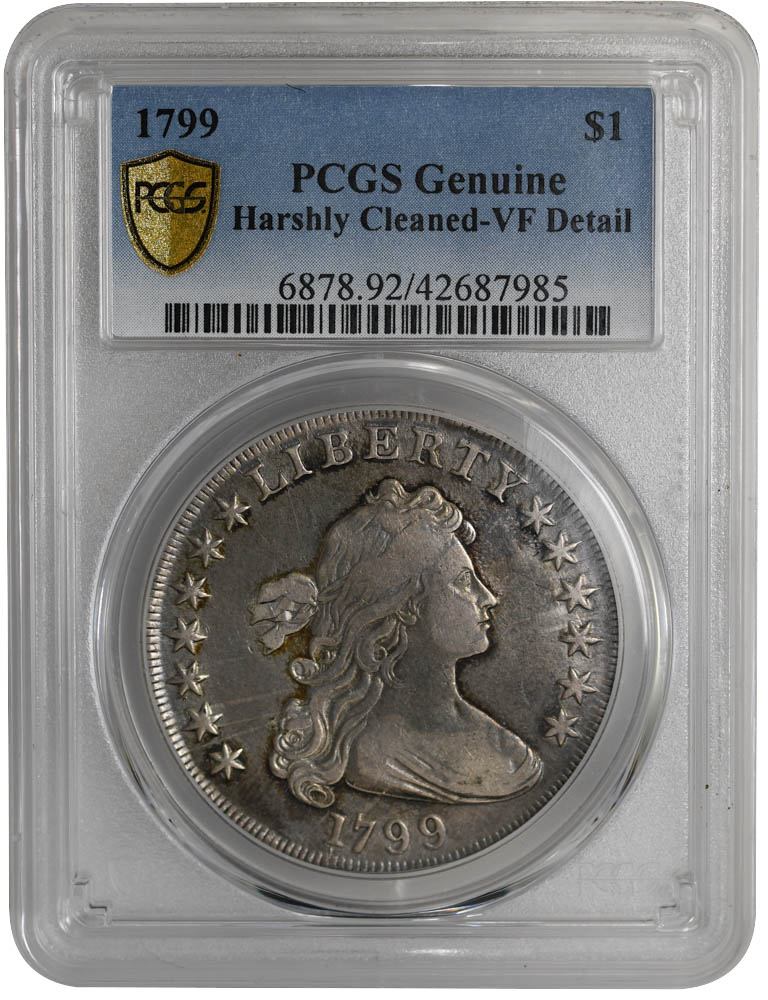 1799 $1 Draped Bust Dollar PCGS Genuine, Strong Detail