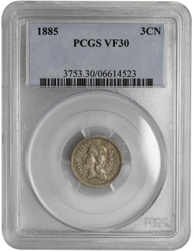 1885 3CN Three Cent Nickel PCGS VF30