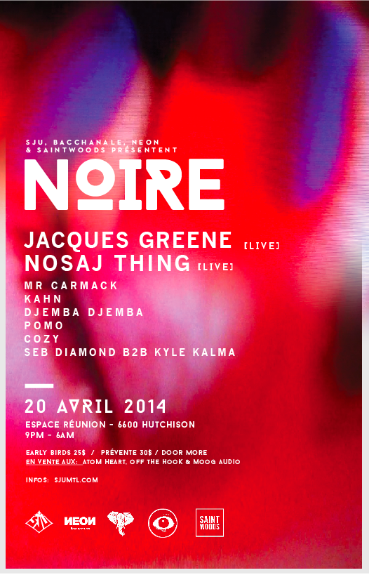 NIRE w JACQUES GREENE LIVE  NOSAJ THING LIVE  KAHN  Mr CARMACK  DJEMBA DJEMBA  MORE